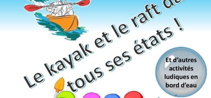 En partenariat avec le Kayak Club de Metz, journée kayak et raft le 19 juillet